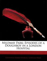 Mildmay Park: Episodes of a Doughboy in a London Hospital